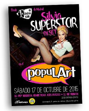 Nos hemos encargado del diseño de las 2 actuaciones de Silvia Superstar en el Populart