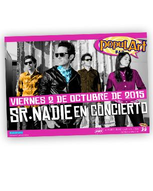 Diseño del cartel para el concierto del Sr. Nadie en el Populart